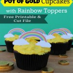 Pot of Gold Cupcakes + Rainbow Printable Printable