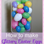 How to Make Glittery Easter Eggs