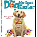The Dog Who Saved Easter Now on DVD