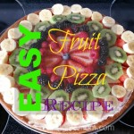 Delicious and Easy Fruit Pizza Recipe