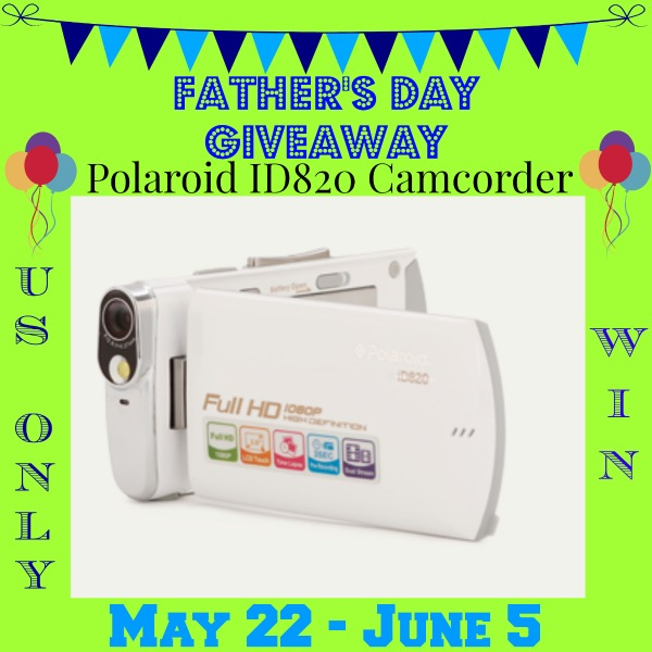 Father's Day Polaroid ID820 Camcorder Giveaway
