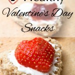 7 Healthy Valentine's Day Snack Ideas