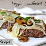 Veggies Smothered Burgers – Paleo Recipe