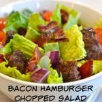 Bacon Hamburger Chopped Salad – Paleo recipe