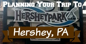 Trip Planning to Hershey PA