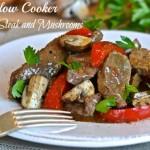Slow Cooker Pepper Steak and Mushrooms – Paleo Recipe