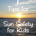 7 Tips for Sun Safety for Kids