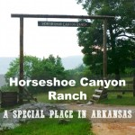 Horseshoe Canyon Ranch – A Special Place in Arkansas