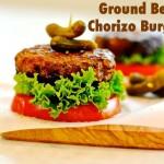 Ground Beef Chorizo Burgers