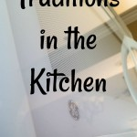 Traditions in the Kitchen