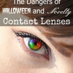 The Dangers of Halloween and Novelty Contact Lenses