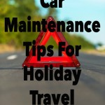 Car Maintenance Tips For Holiday Travel