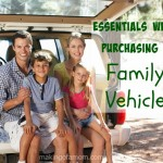 Essentials When Purchasing a Family Vehicle