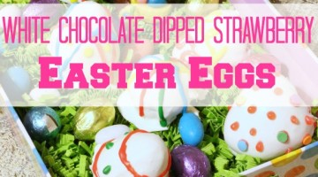 White Chocolate Dipped Strawberry Easter Eggs