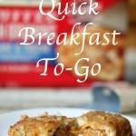 Quick Breakfast To-Go