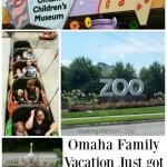 Omaha Family Vacation Just got Cheaper