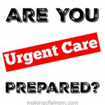 Are you #UrgentCarePrepared?