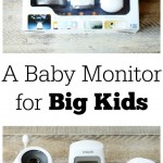 A Baby Monitor for Big Kids