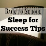 Back to School Sleep for Success Tips
