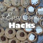 3 Easy Cookie Hacks