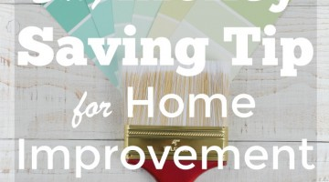 Easy Money Saving Tip for Home Improvement Projects