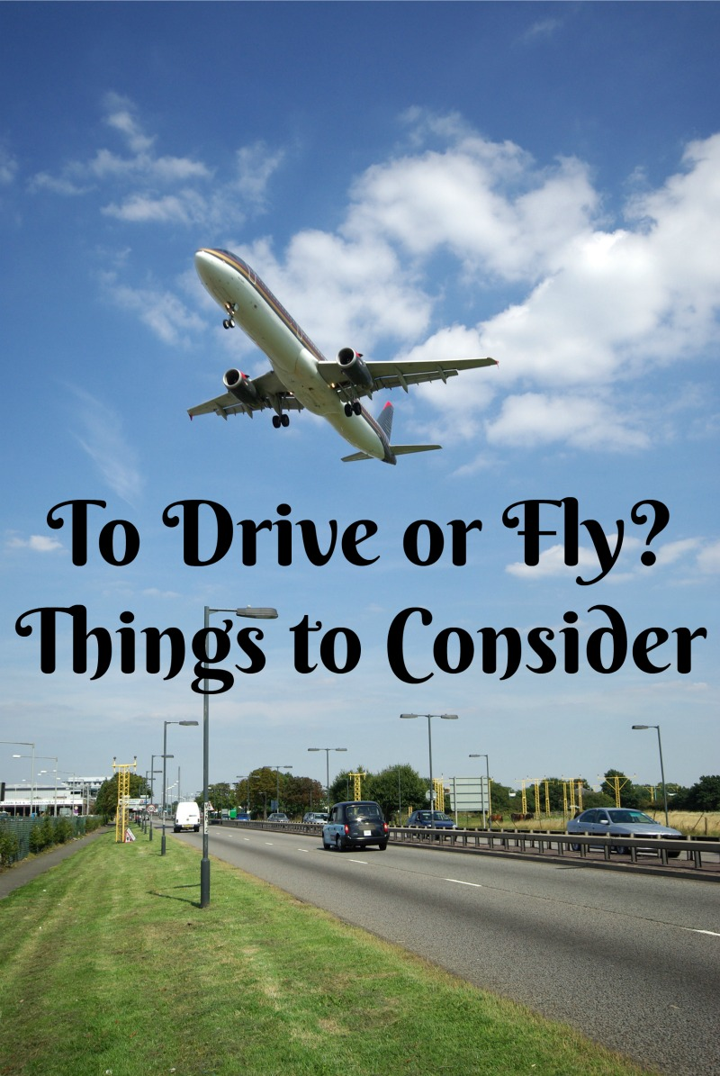 Drive or Fly