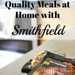 Restaurant Quality Meals at Home with Smithfield