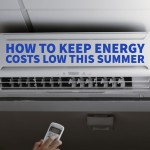 How to Keep Energy Costs Low This Summer