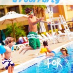 Four tips for Throwing a Great Pool Party for Children