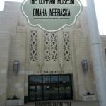 The Durham Museum, Omaha Nebraska