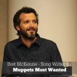 Completely in Awe – An Interview with Bret McKenzie Song Writer for Muppets Most Wanted