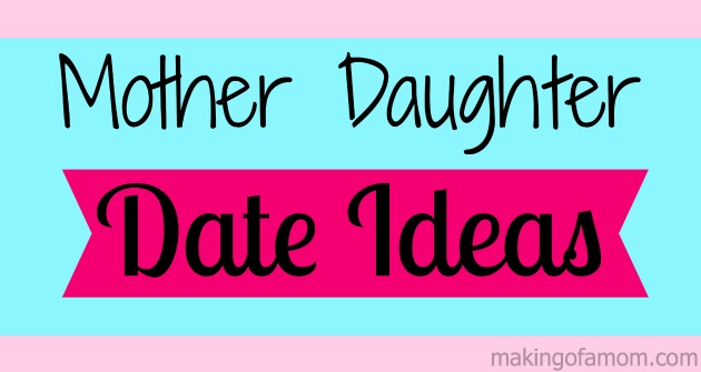 Mother-Daughter-Date-Ideas