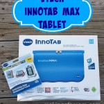 Is the VTech Innotab MAX Right for Your Kids? + Giveaway