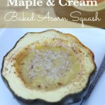 Maple & Cream Baked Acorn Squash