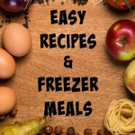 Quick and Easy Recipes & Freezer Meals