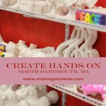 Create Hands On – North Dartmouth, MA