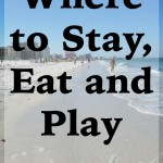 Where to Stay, Eat and Play in Clearwater Beach, FL