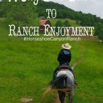 A City Girl's Guide to Ranch Enjoyment