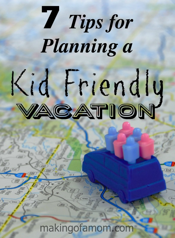 7-Tips-Planning-Kid-Friendly-Vacation