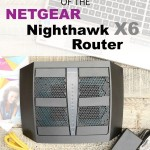 The Top 6 Features of the Netgear Nighthawk X6 Router