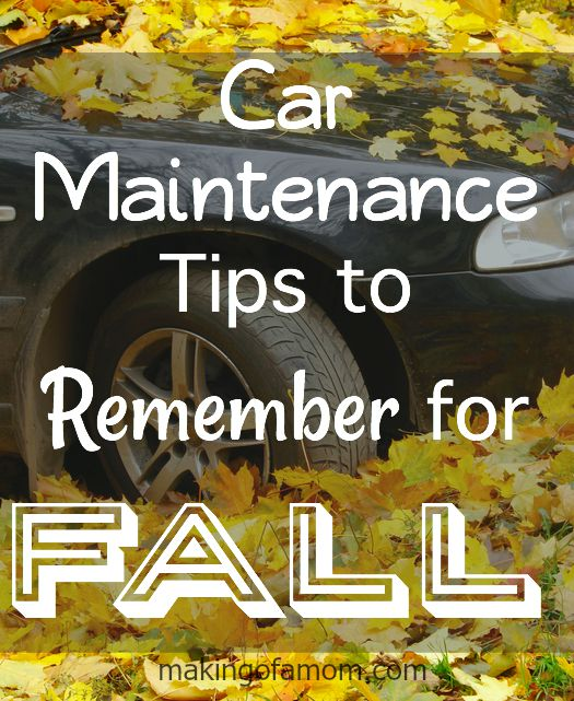 Car Maintenance Tips To Remember For Fall