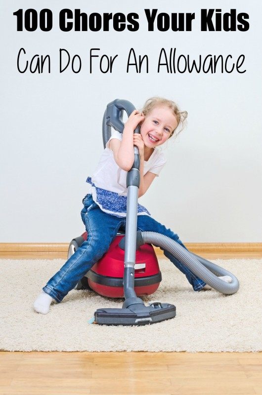 100 Chores Your Kids Can Do For An Allowance