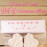 """Piece of Cake"" DIY Valentine"