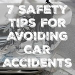 7 Safety Tips for Avoiding Car Accidents