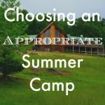 Choosing an Appropriate Summer Camp