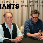 Talking to Giants: Mark Rylance and Jermaine Clement