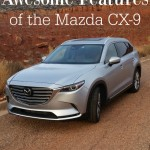 Awesome Features of the Mazda CX-9
