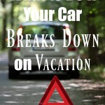 What to Do if Your Car Breaks Down on Vacation
