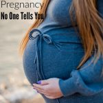 7 Truths About Pregnancy No One Tells You