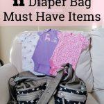 11 Diaper Bag Must Have Items